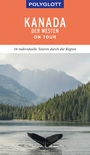 POLYGLOTT on tour, Kanada - Der Westen (eBook)