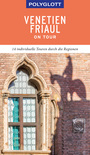 POLYGLOTT on tour, Venetien/Friaul (eBook)